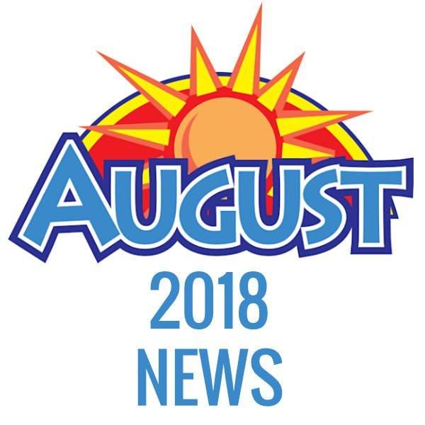 AUGUST 2018 NEWS