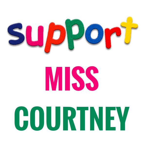 SUPPORT MISS COURTNEY!