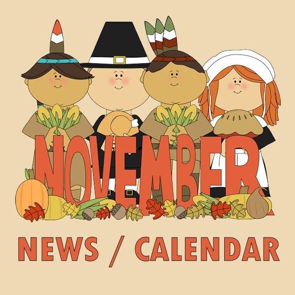 NOVEMBER 2018 CALENDAR / NEWSLETTER