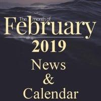 FEBRUARY 2019 CALENDAR / NEWSLETTER