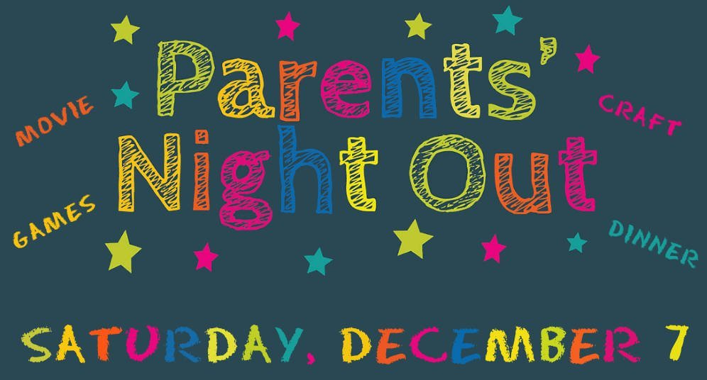 2019 Parents' Night Out Flyer