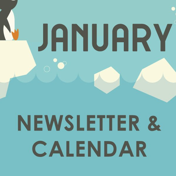 JANUARY 2020 NEWSLETTER AND CALENDAR