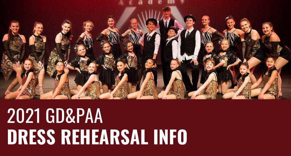2021 GD&PAA Dress Rehearsal Info