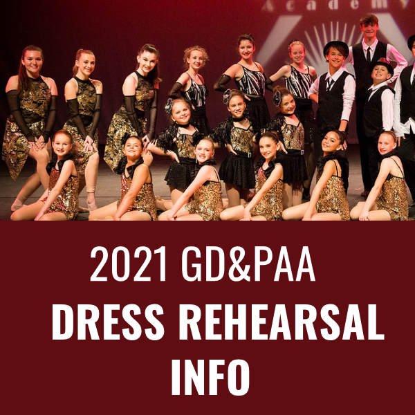 GD&PAA SHOWCASE 2021 DRESS REHEARSAL & BLOCK INFORMATION